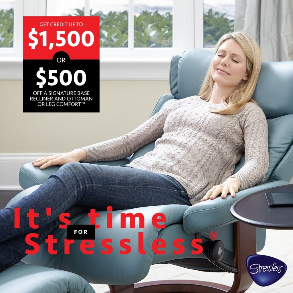 Get up to $1,500 credit for more Stressless (Valid From: September 16, 2019 to October 21, 2019)