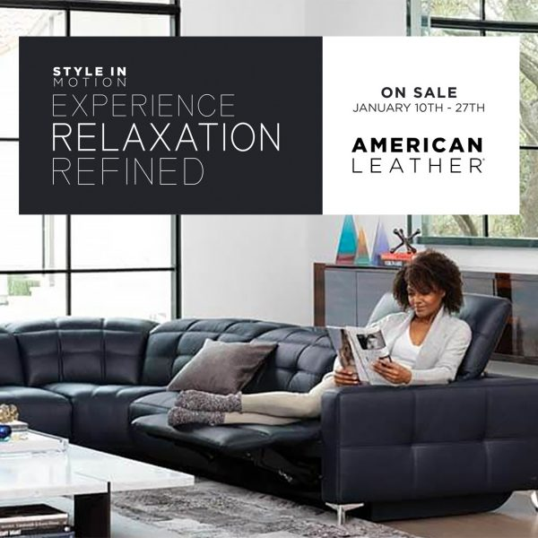 American Leather Style in Motion series (Valid From: January 10, 2020 to January 27, 2020)
